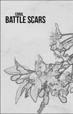 BATTLE SCARS | ONE SHOTS by allydiachild