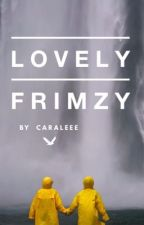 Lovely ~ frimzy by CaraLeeee