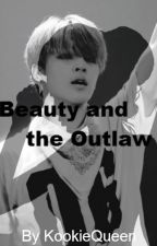 Beauty and the Outlaw [ Jimin ] by KookieQueen