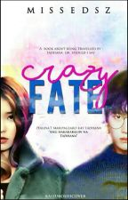 Crazy Fate ❤ by MissEdsz