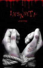 Insanity |s.m| by JPMinter