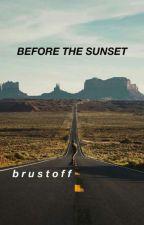 Before The Sunset~ Brustoff by theghostofyou__
