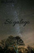 Só Galego by u_farinha