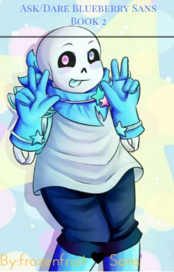 Ask/Dare&Random of Blueberry Sans Book 2