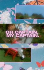 OH CAPTAIN, MY CAPTAIN ► DEAD POETS SOCIETY by spacegays-