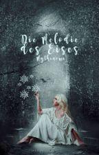 Akia -die Melodie des Eises- by Mythenoma