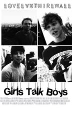 Girls Talk Boys [A.I] by lovelyxthirlwall