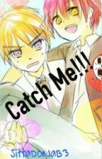 Catch Me!!!  by SittaDoNaB3