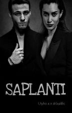 SAPLANTI  by UykucuKisilik