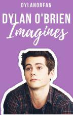 Dylan O'Brien Imagines by DylanObFan