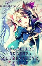 [ZAWIESZONE] Sword Art Online:  Alternative World by ChikoChiru