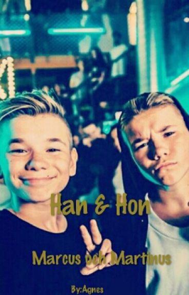 Han & HON     Marcus Och Martinus