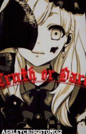 TRUTH OR DARE by AshleyCrisostomo12