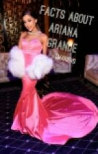 20 Facts About Ariana Grande © by LMarieVD