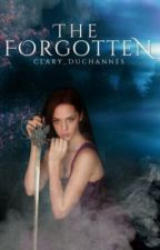 The Forgotten by clary_duchannes