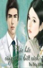 (Edit) Phúc hắc cũng phải biết cách - Thu Thủy Y Nhân by GiangAnhDuong