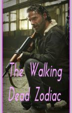 ~The Walking Dead Zodiac~ by MaarMendes