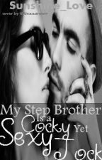 My Stepbro is a Cocky (yet) Sexy Jock (Old Version) by Sunshine_love