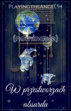 Nominacje i inne pierdy by PlayingtheAngel94