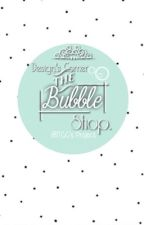 [Design Team] The Bubble Shop [Tạm đóng] by TraChanhCafeteria