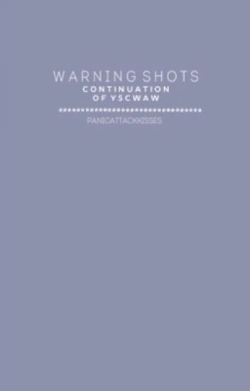 Warning Shots.