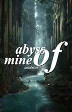 abyss of mine | one-shots by anubirus