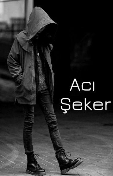 Acı Şeker by lSeneml