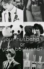 [✔] Your Husband, or Your Boyfriend? // Hyungwonho by jelly-jilli