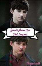 Jared Gilmore/Henry Mills x Reader (In Editing) by MegannScottt