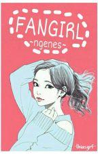 Fangirl Ngenes by lhiasyrf