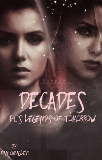 Decades [DC's Legends of Tomorrow]