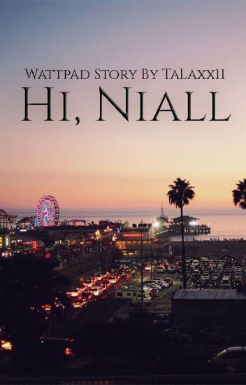 Hi, Niall // Kik || Niall Horan ✔