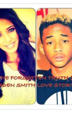 The Forgotten Truth (A Jaden Smith Love Story) by ItsA_MSFTS_Thing
