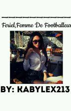 Feriel《Femme De Footballeur》EN PAUSE by KabyleX213