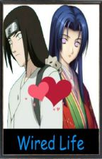 Ⓦⓘⓡⓔⓓ Ⓛⓘⓕⓔ ۵ A Neji Hyuga Love Story by xUrubex