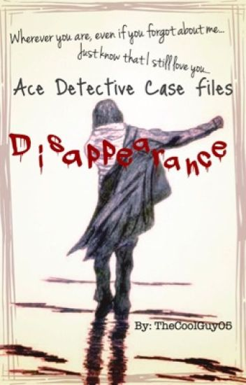 Ace Detective Case Files: Disappearance (On Hold)