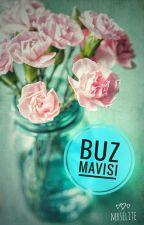 Buz Mavisi by MrsElite