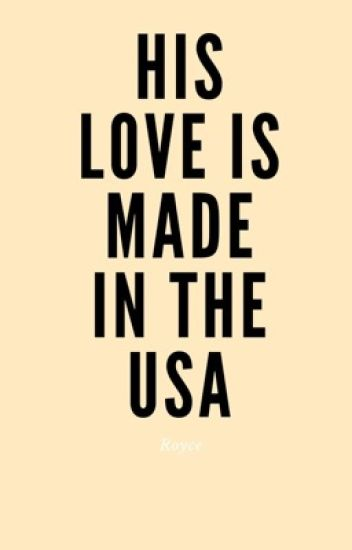 HIS Love Is Made In The USA. (BOOK 2)