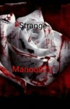 Strange by manoo972