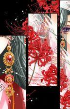 [Luân Hồi] Bỉ Ngạn Hoa. by angel581992