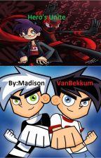 Hero's Unite by MadisonVanBekkum