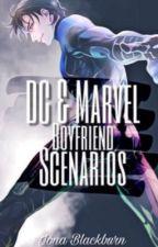 DC/Marvel Boyfriend Scenarios by ionablackburn