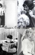 Queen One-Shots by Death-on-two-legs
