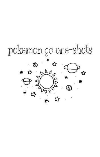 Pokèmon Go One-Shots ✓