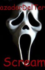 Scream|Grita Antes De Morir by CazadorDelHorror