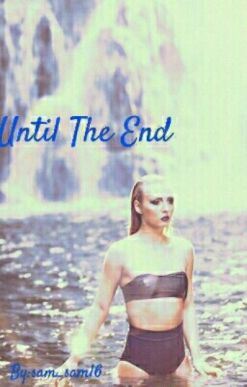 Until The End (Girl×Girl)
