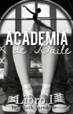 Academia De Baile |C O M P L E T A| by Ruth_bartolome