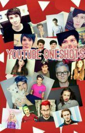 Youtube oneshots  by Kylakittycat
