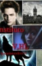 Estudiando Con Vampiros Y Lobos V,H,L  by lauraalejandra131