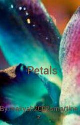 Petals  by maliyah2002smartinez
